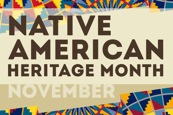 native-american-heritage-month-600x400-web